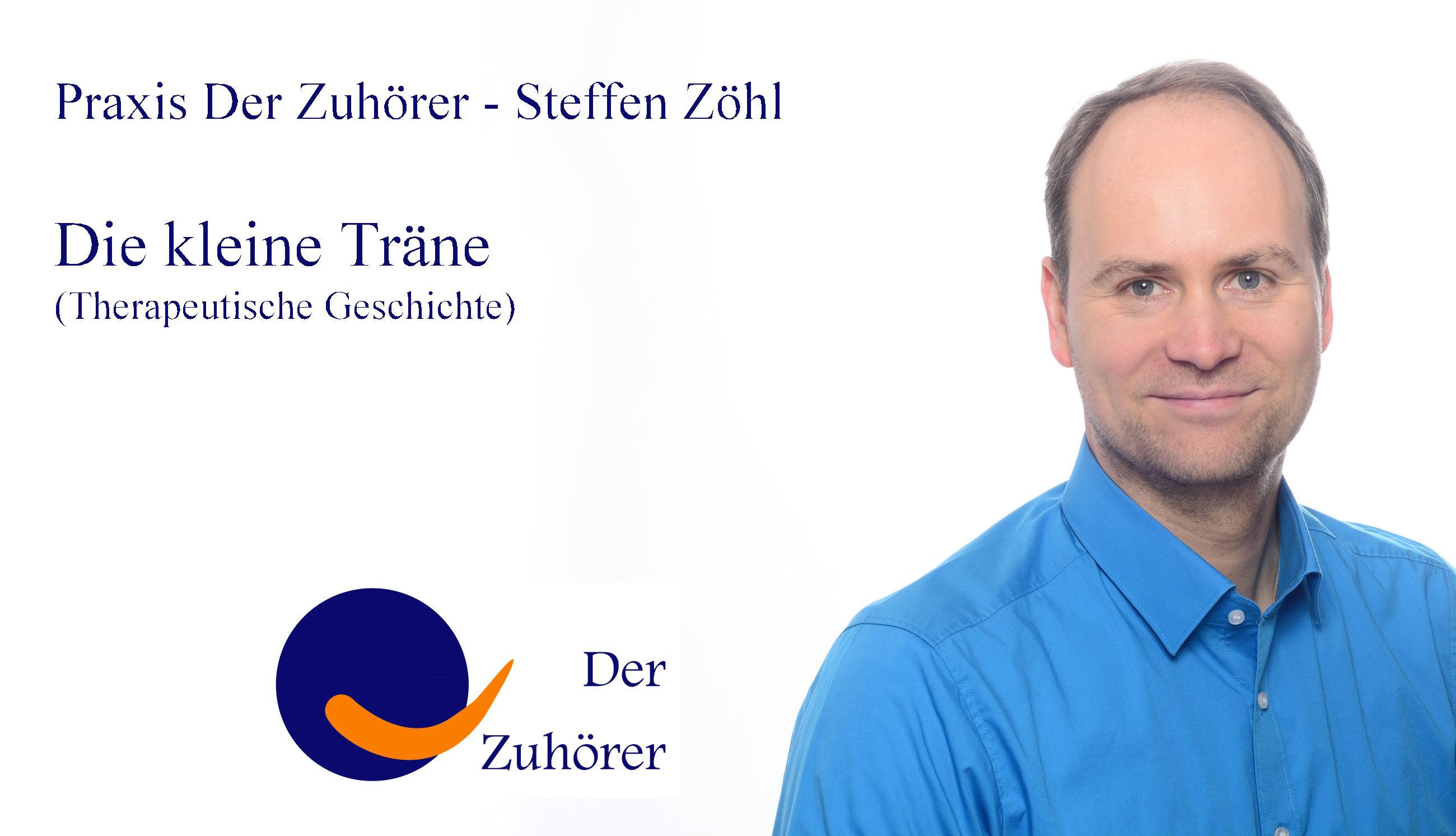 SinnSationsGeschichten Die kleine Träne © Praxis Der Zuhörer - Steffen Zöhl, 2017