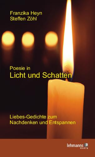 Poesie in Licht und Schatten