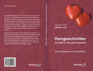 Herzgeschichten für kleine Glücksmomente ISBN 3865419402 SinnSationsGeschichten © Praxis Der Zuhörer - Steffen Zöhl, 2017