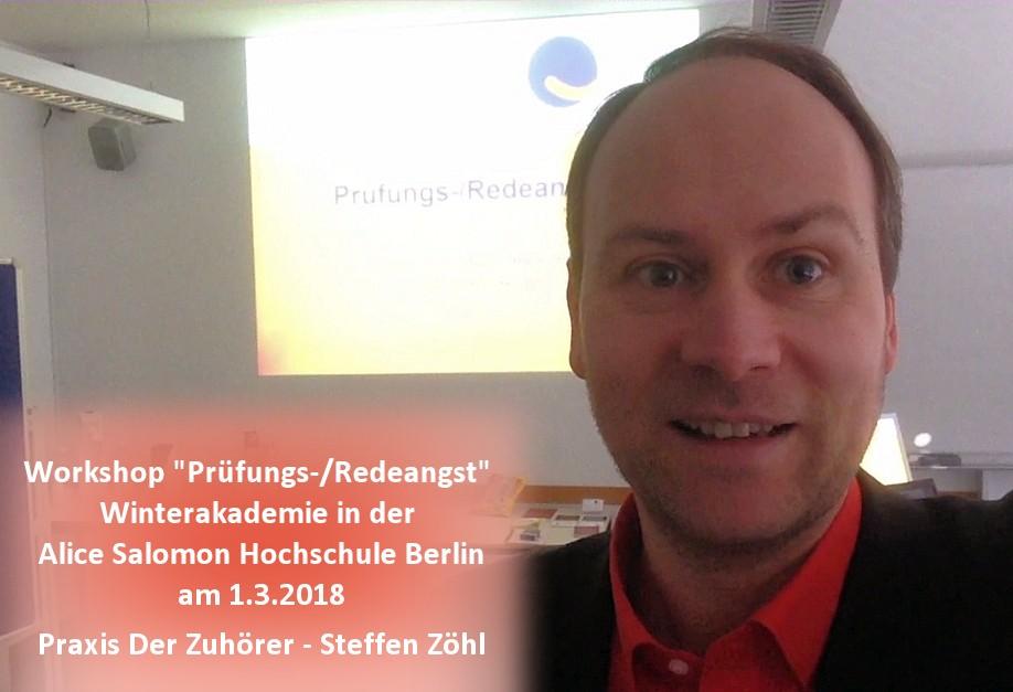 Workshop Prüfungs-/Redeangst Winterakademie ASH Alice Salomon Hoschule Berlin © Praxis Der Zuhörer - Steffen Zöhl, 2018