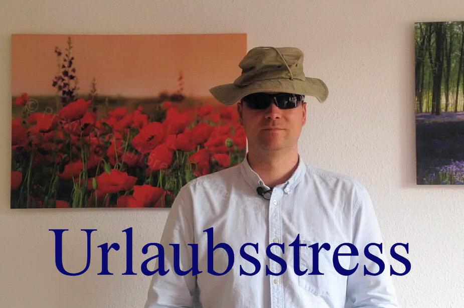 Urlaub Stress Thema des Monats
